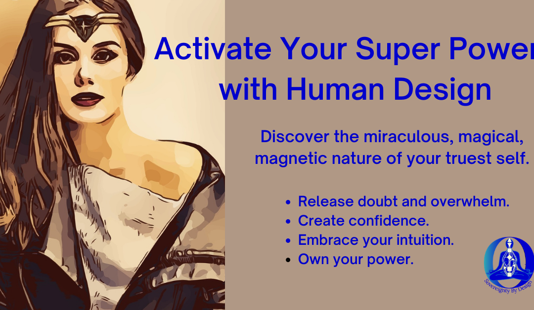 Activate Your Super Powers